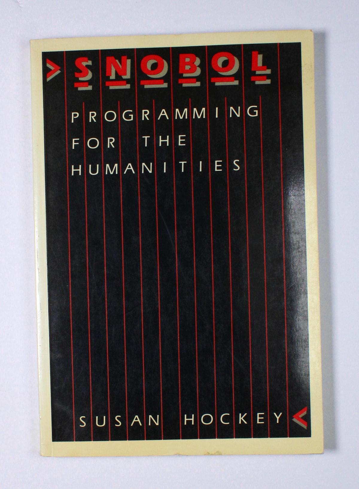 Snobol: Programming for the Humanities