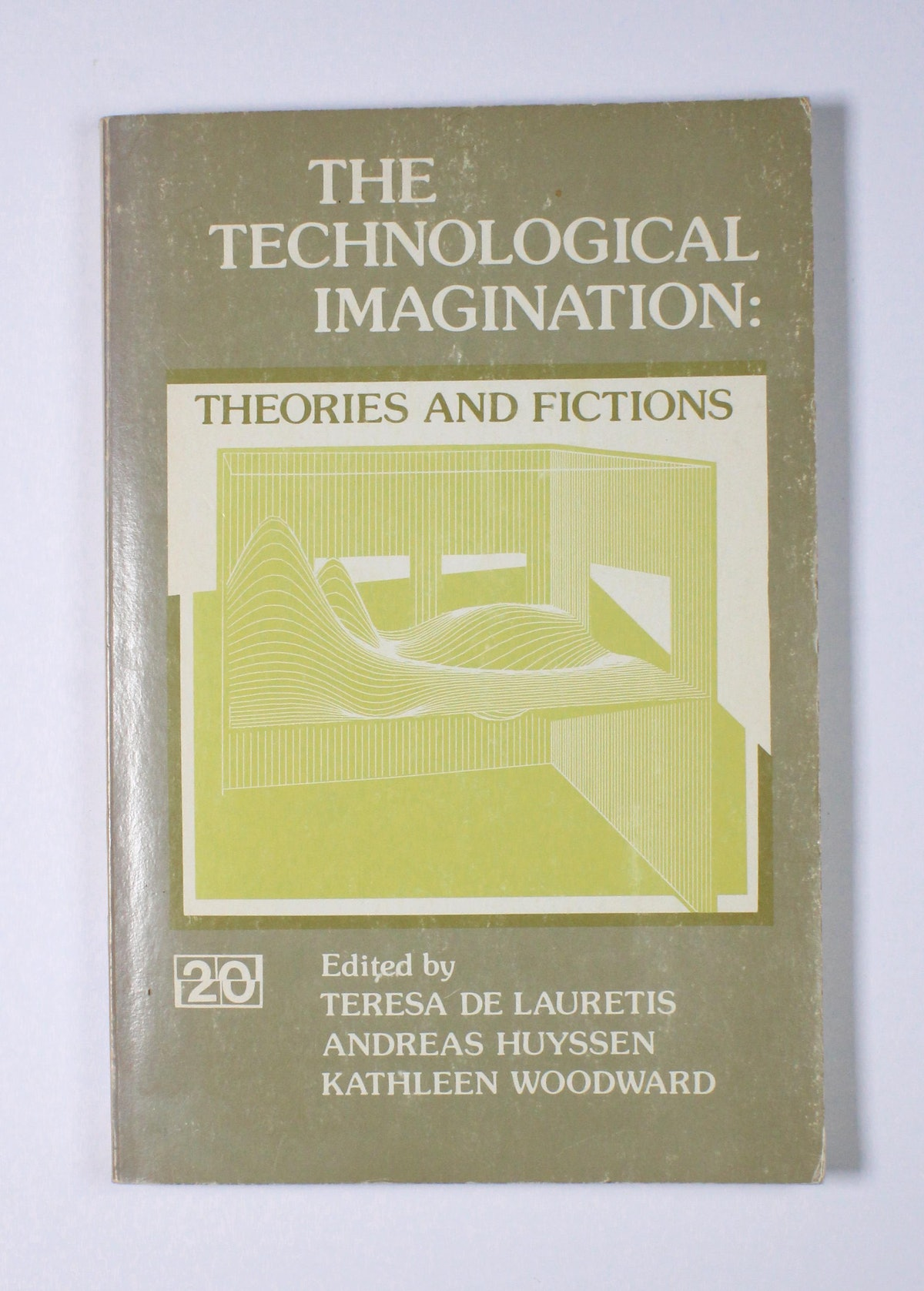 The Technological Imagination: Theories and Fictions