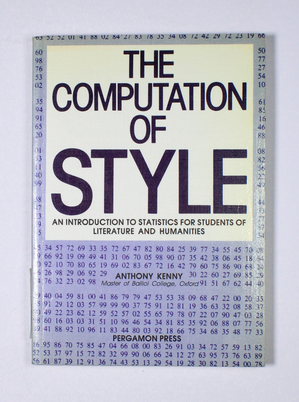 The Computation of Style: An Introduction to Statistics for Students of Literature and Humanities