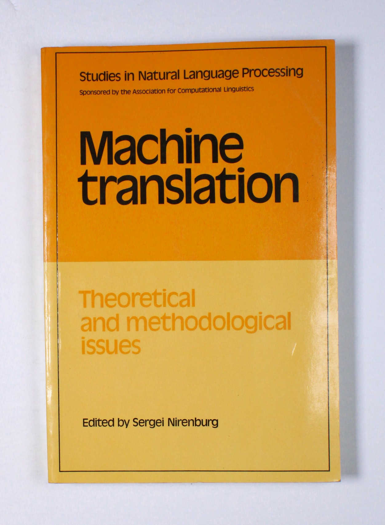 Machine Translation: Theoretical and Methodological Issues