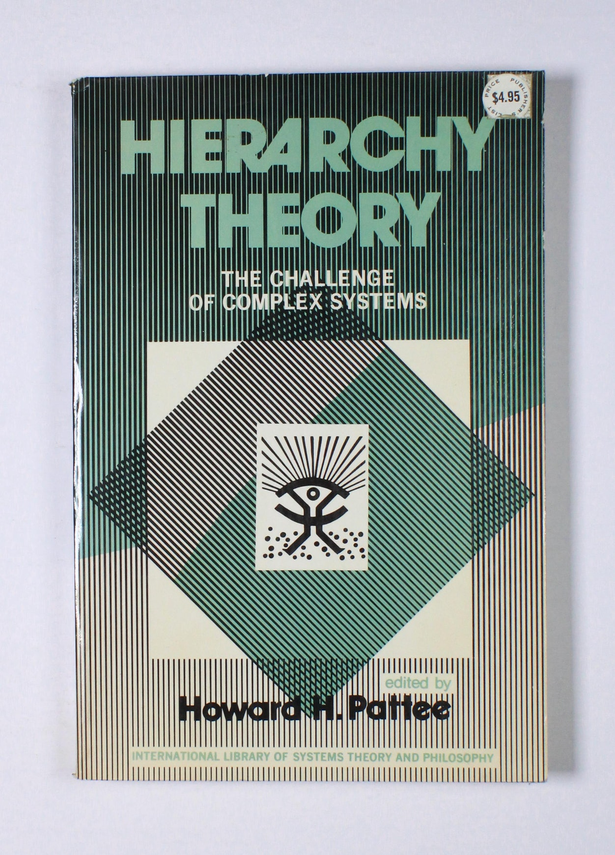 Hierarchy Theory: The Challenge of Complex Systems