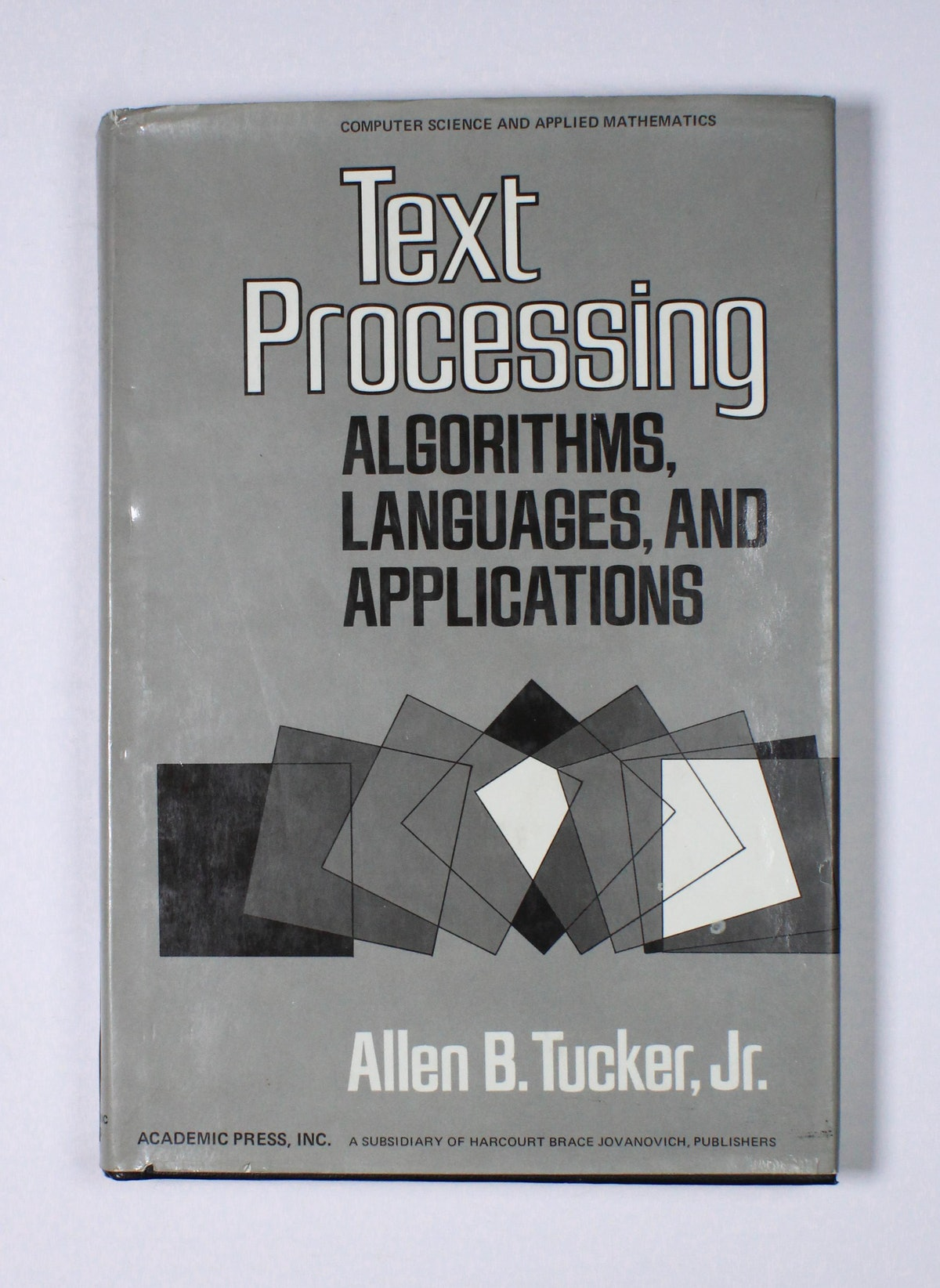 Text Processing: Algorithms, Languages, and Applications
