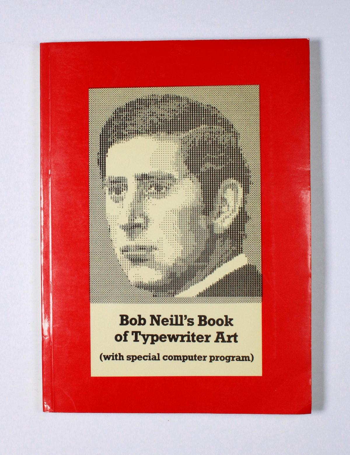 Bob Neill's Book of Typewriter Art
