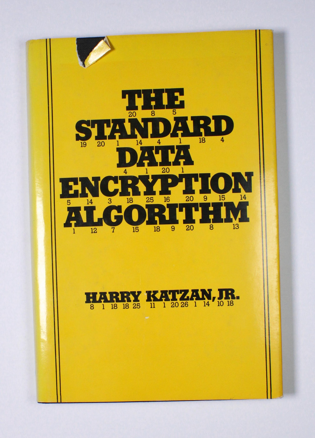 The Standard Data Encryption Algorithm
