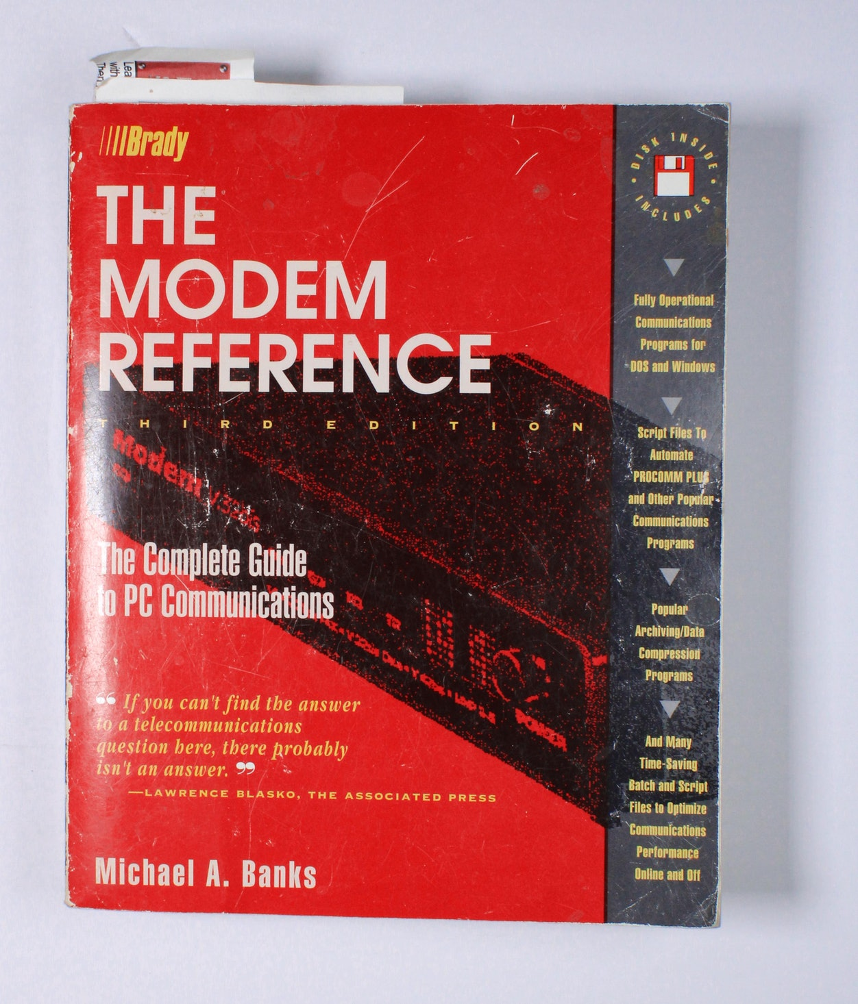 The Modem Reference: The Complete Guide to PC Communications