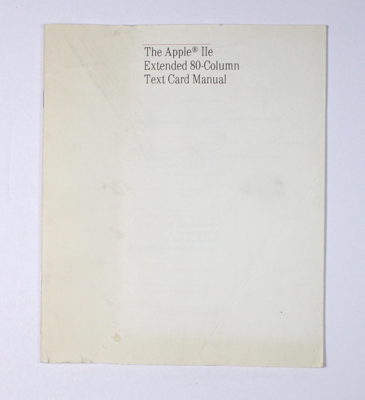 The Apple IIe Extended 80-Column Text Card Manual
