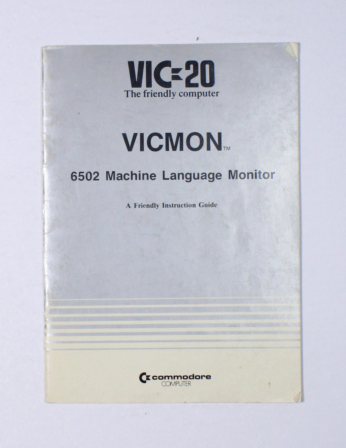VICMON 6502 Machine Language Monitor: A friendly instruction guide
