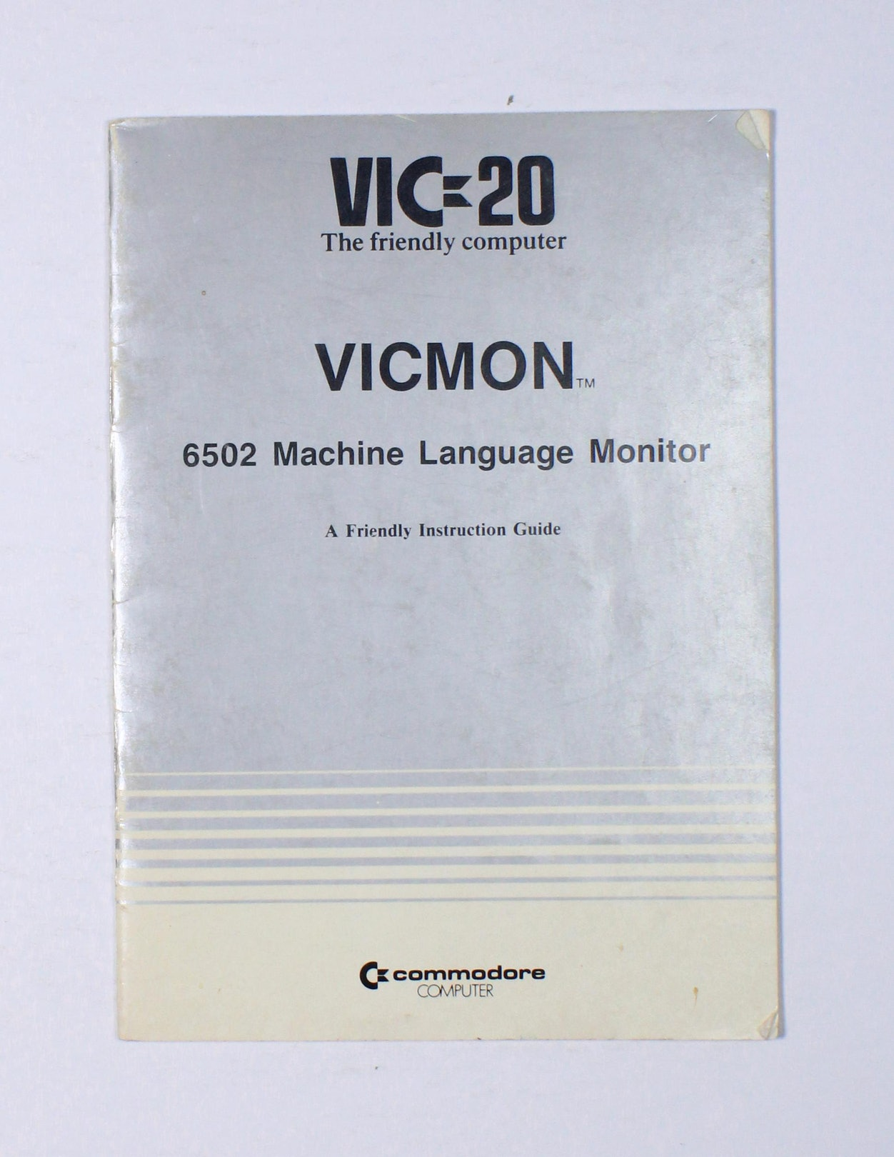 VICMON 6502 Machine Language Monitor: A friendly instruction guide