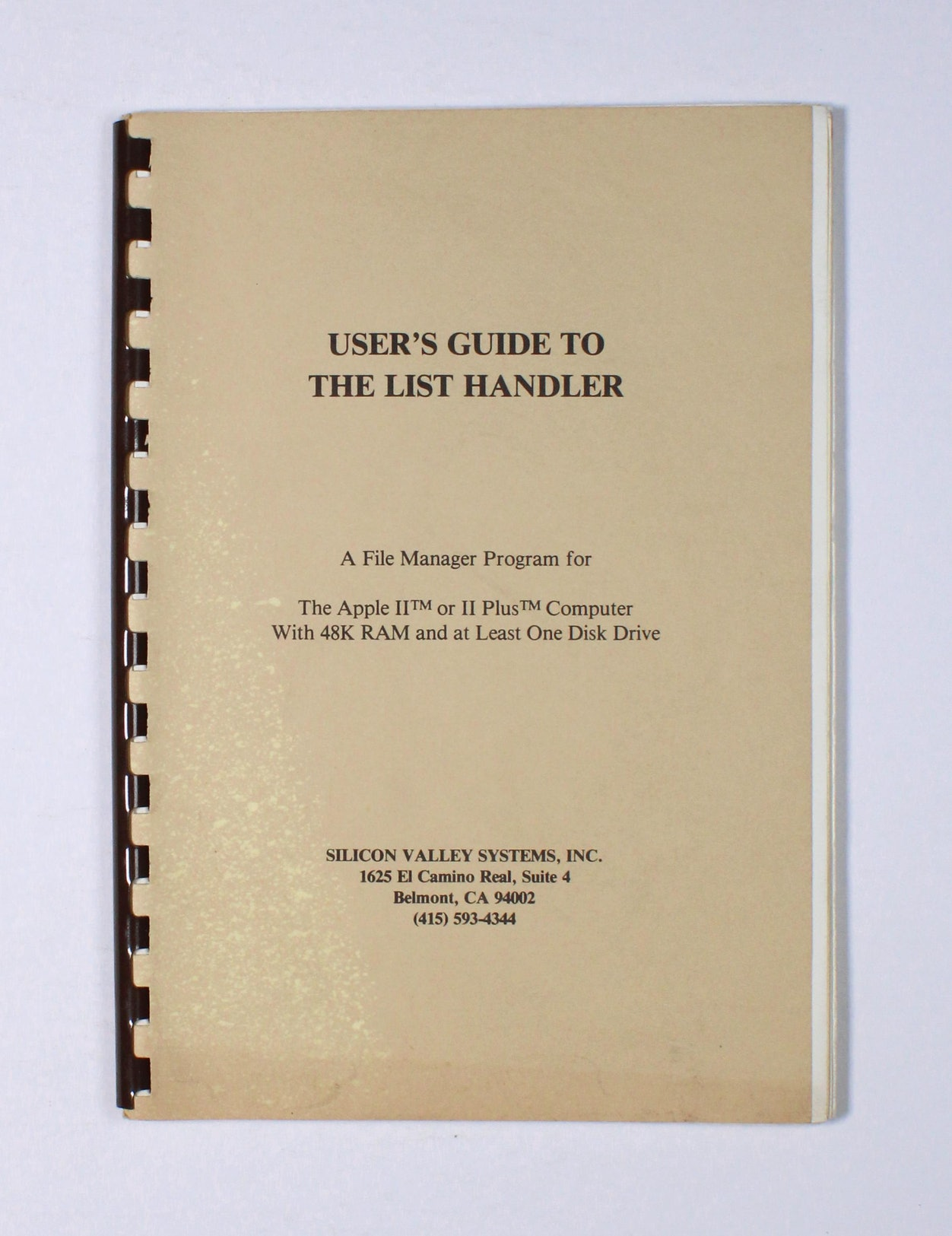 User's Guide to the List Handler: A file manager program for the Apple II or II Plus Computer with 48K RAM and at least one disk drive