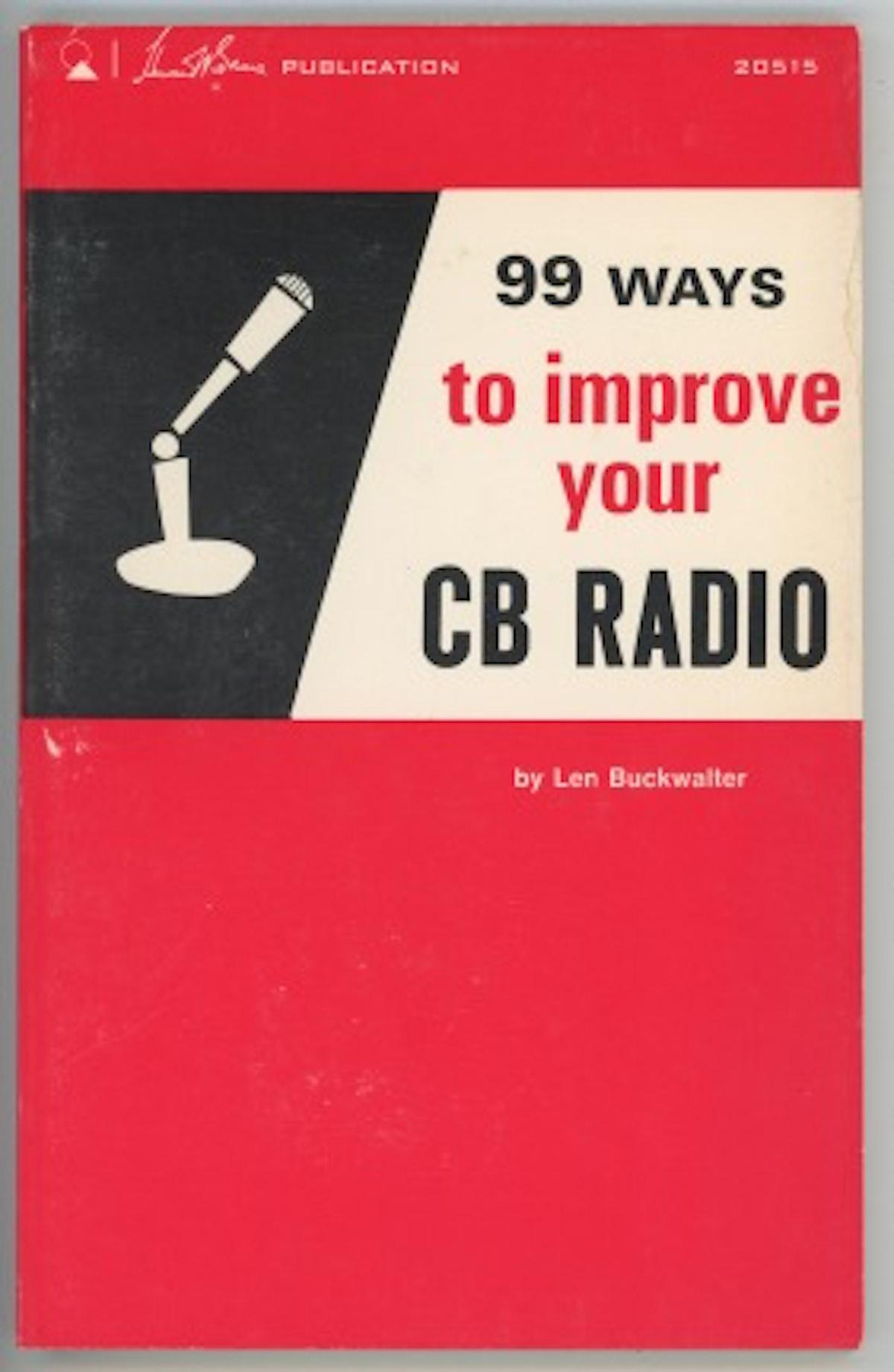 99 Ways to Improve your CB Radio