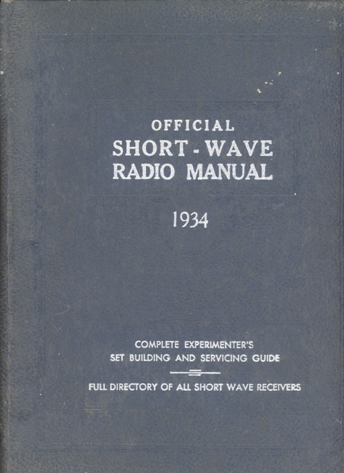 Official Short-Wave Radio Manual 1934