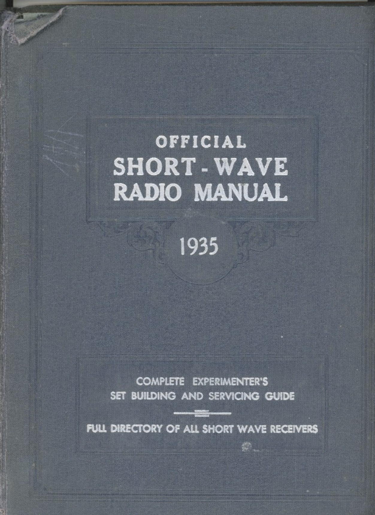 Official Short-Wave Radio Manual 1935