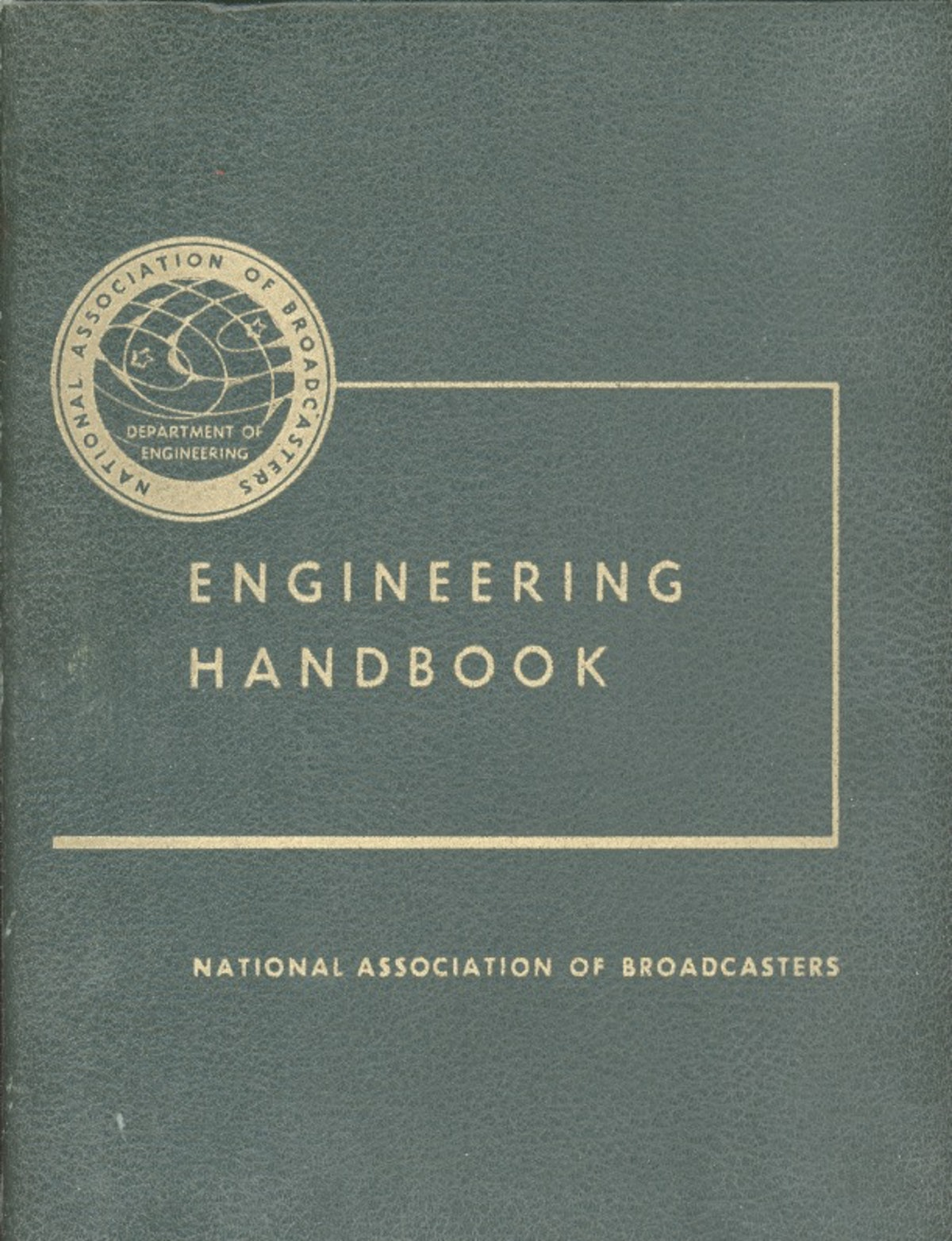 National Association of Broadcasters Engineering Handbook