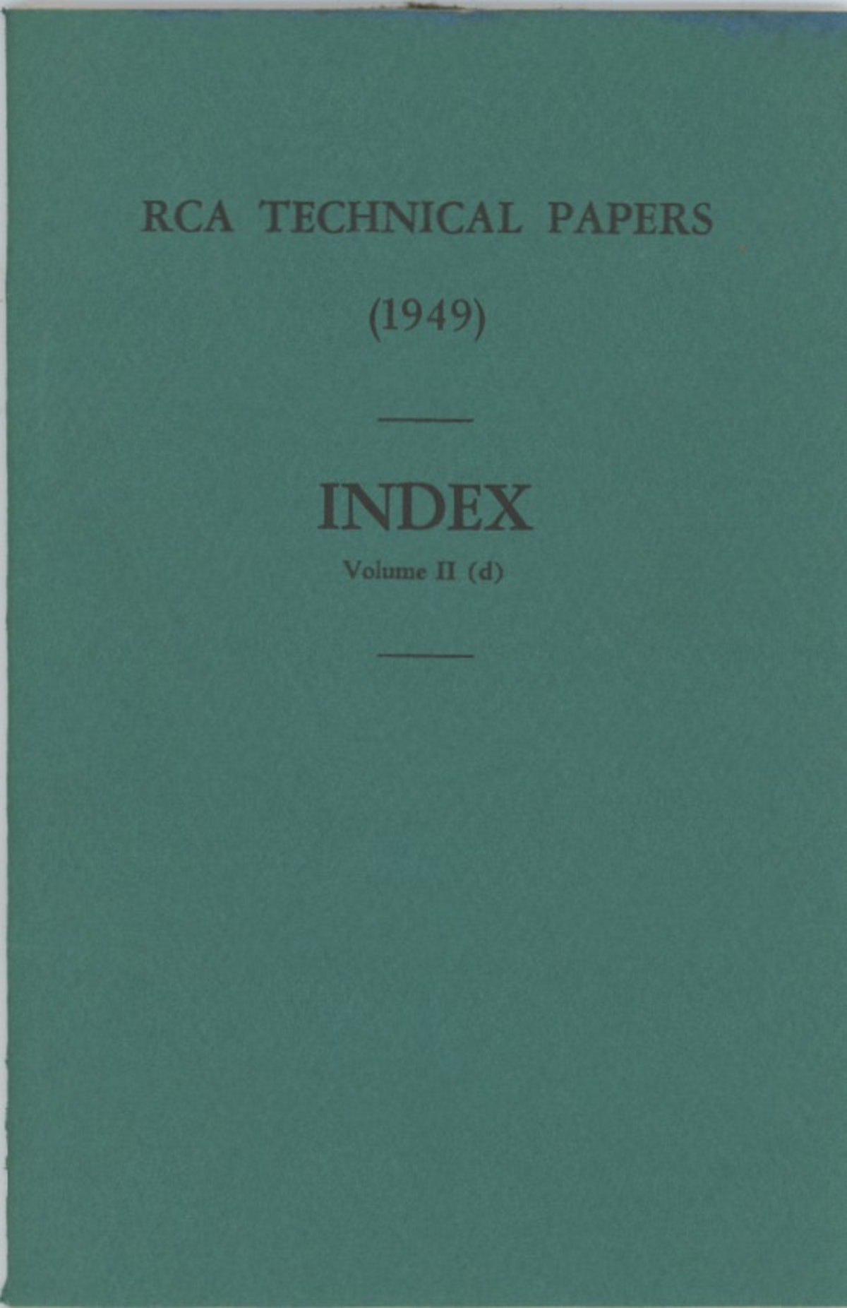 RCA Technical Papers Index Volume II (d)