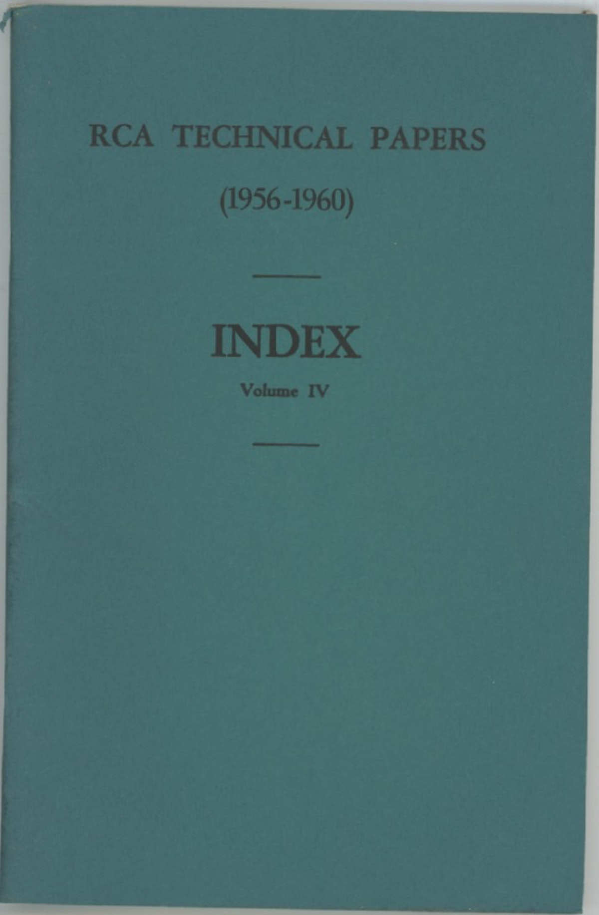 RCA Technical Papers Index Volume IV