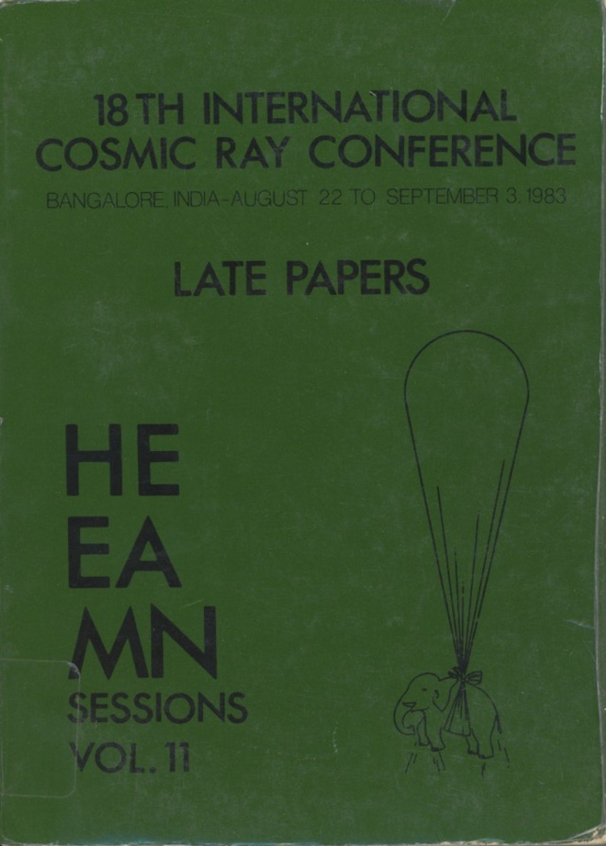 18th International Cosmic Ray Conference Late Papers