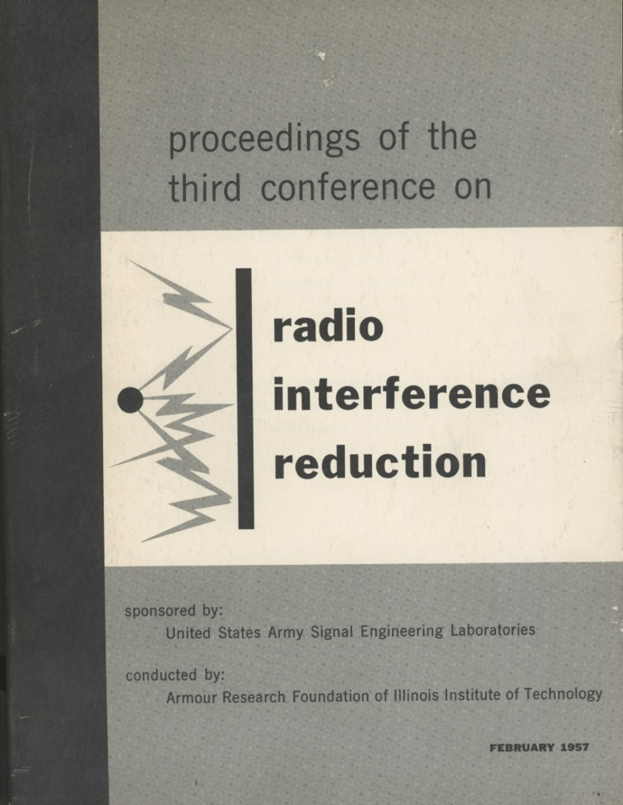 Proceedings of the Third Conference on Radio Interference Reduction