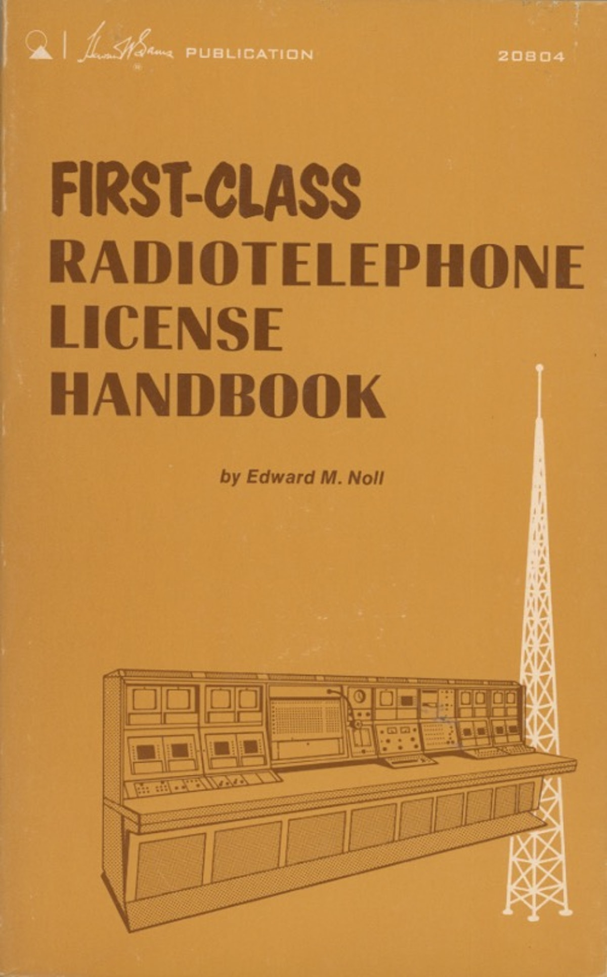 First-Class Radiotelephone License Handbook
