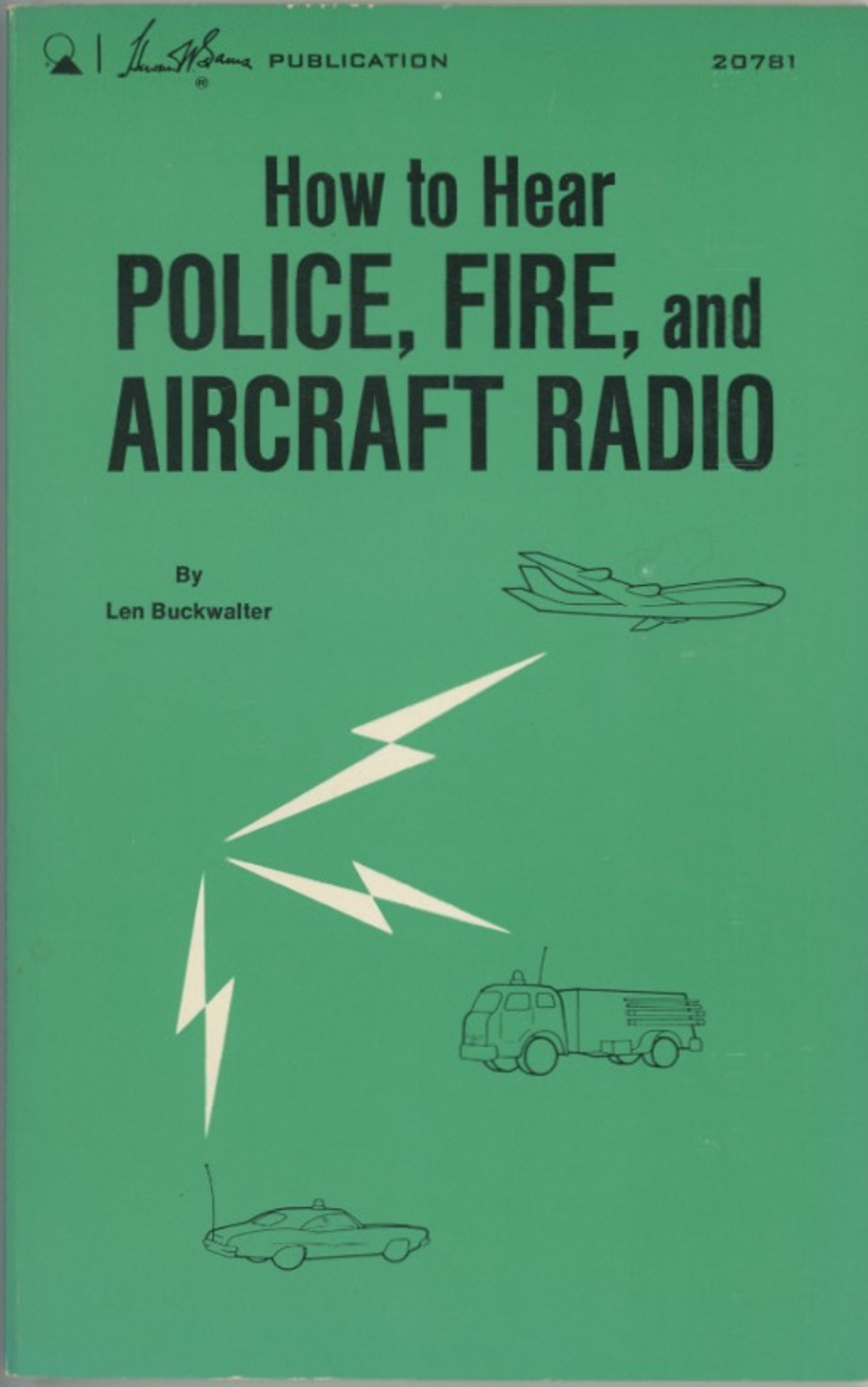 How to Hear Police, Fire and Aircraft Radio