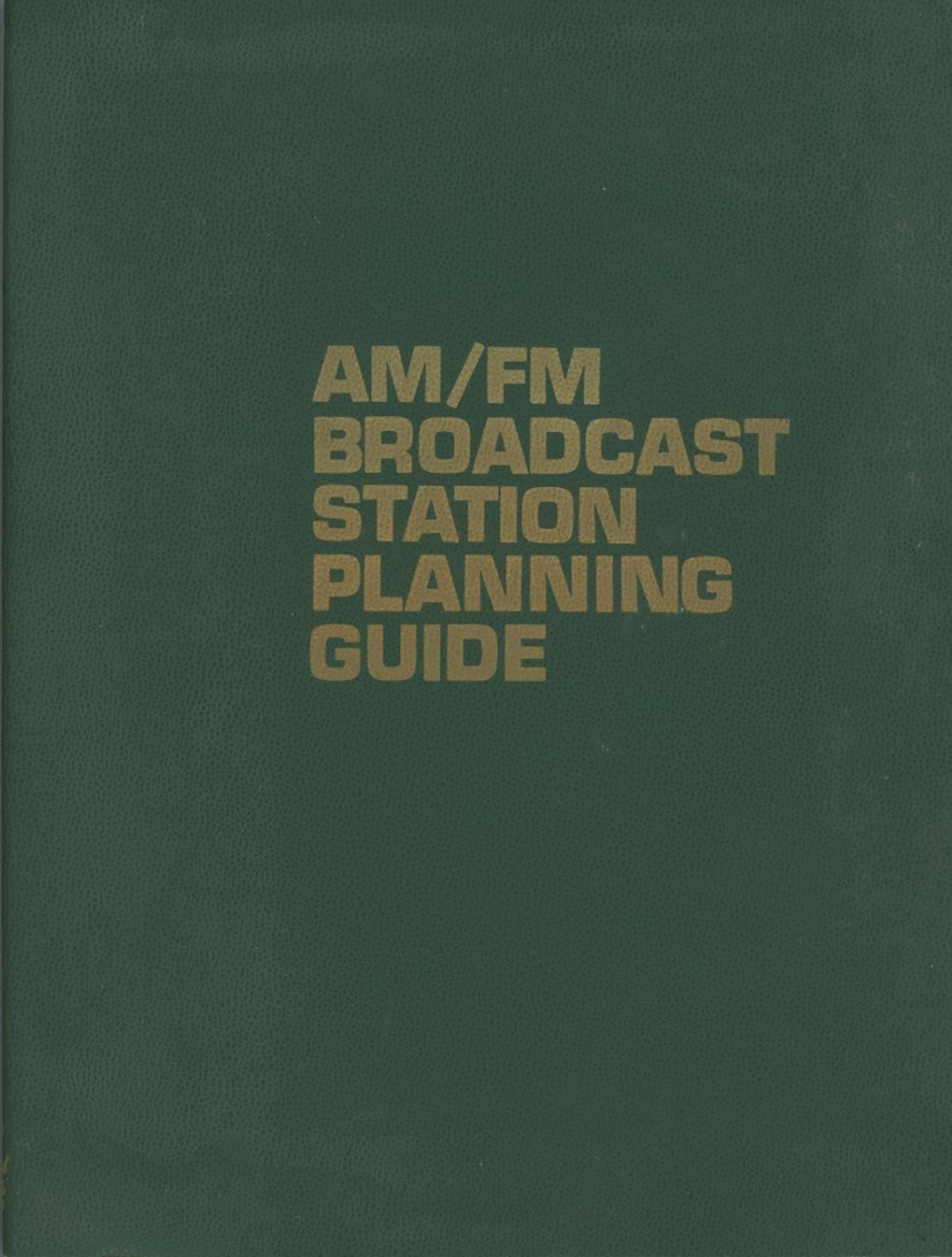 AM/FM Broadcast Station Planning Guide