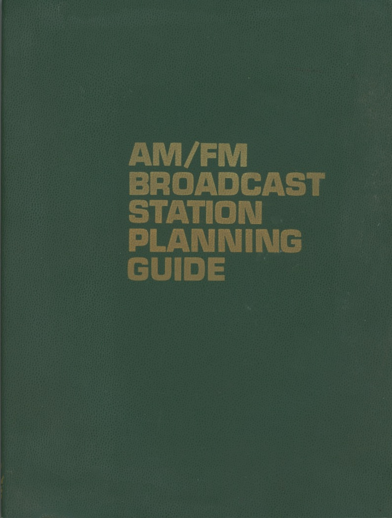 AM/FM Broadcast Station Planning Guide